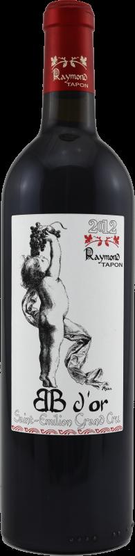 """Château Raymond Tapon """"cuvée BB D'OR"""""""